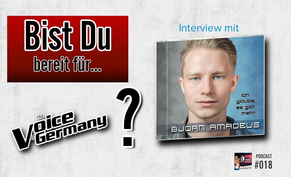 """Bist Du bereit für """"The Voice of Germany""""?- Interview mit Björn Amadeus Kahl – SB018"""