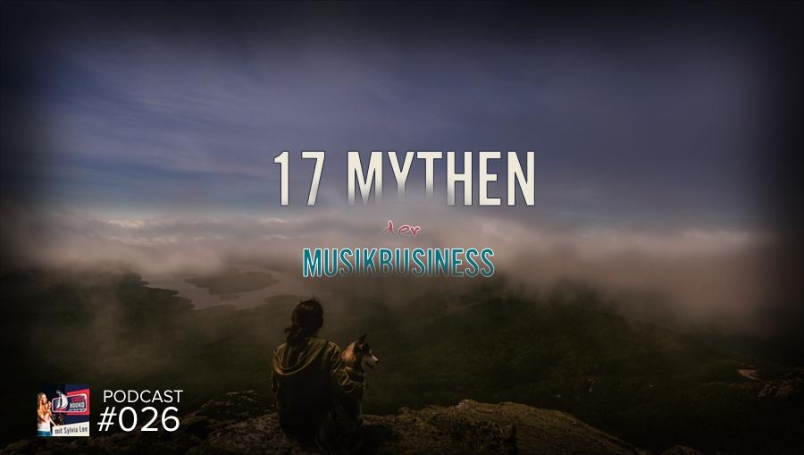 Die 17 größten Mythen der Musikindustrie –  SB026