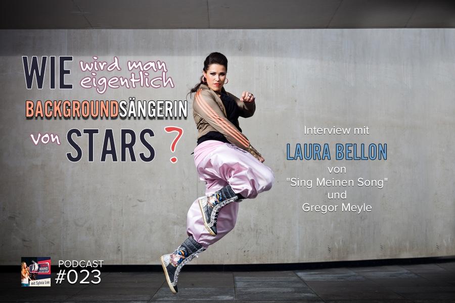 Wie wird man eigentlich Backgroundsängerin von Stars? – SB023