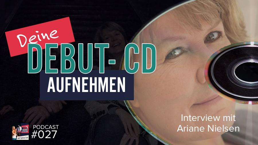 Eigene Debut- CD aufnehmen. Was muss ich dabei beachten? – SB027