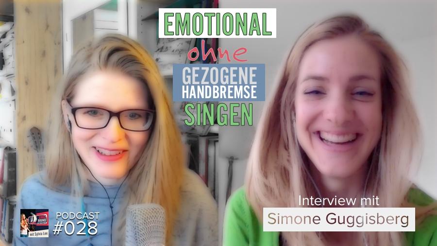 Emotional ohne gezogene Handbremse singen? SB028