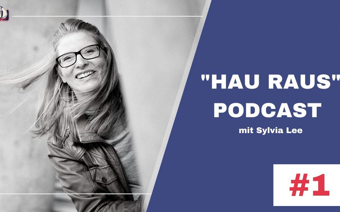 Hau Raus Podcast #1- Lass dich überraschen. Es geht um Musik.